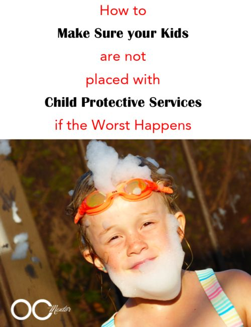 How to Make Sure your Kids are not Placed with Child Protective Services - A #TMOM essential.
