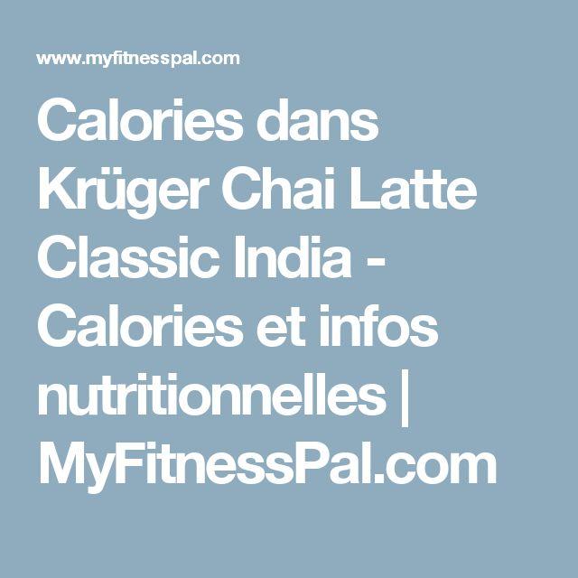 Calories dans Krüger Chai Latte Classic India - Calories et infos nutritionnelles   MyFitnessPal.com