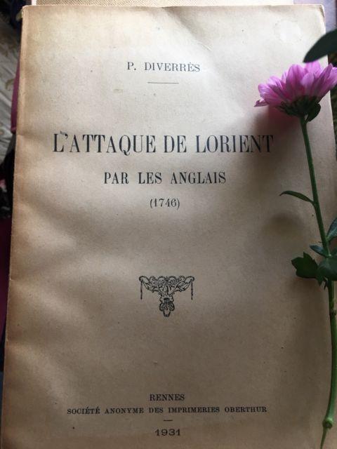 L' Attaque de Lorient par les Anglais (1746) by P.  Diverres Pub. 1931 Rare Book | eBay