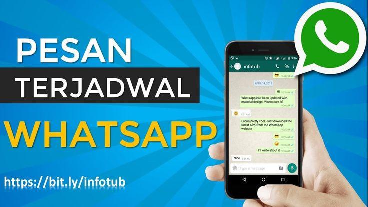 Cara Mudah Untuk Membuat Pesan Terjadwal Di Whatsapp Messenger