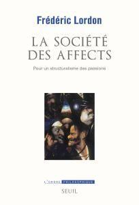 Frédéric Lordon - la société des affects