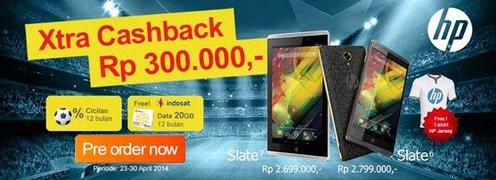 HP Slate Promo Cashback Rp 300 Ribu