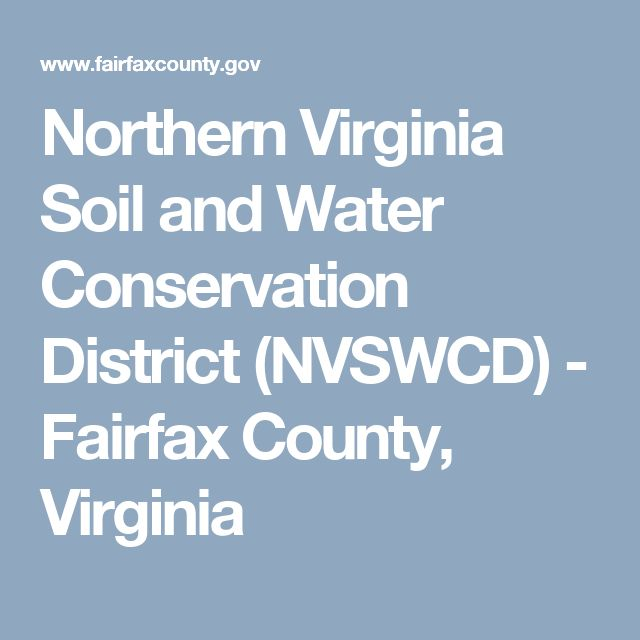 Northern Virginia Soil and Water Conservation District (NVSWCD)- Fairfax County, Virginia