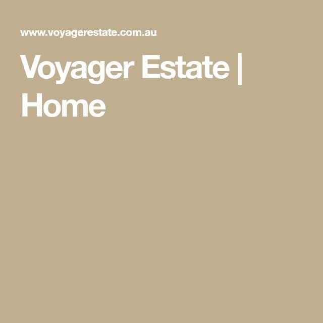 Voyager Estate | Home