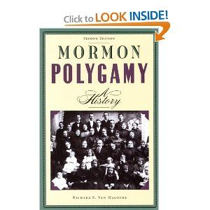 Mormon Polygamy: A History by Richard S. Van Wagoner. $14.93. Author: Richard S. Van Wagoner. Publication: March 1, 1992. Publisher: Signature Books; 2 Sub edition (March 1, 1992)