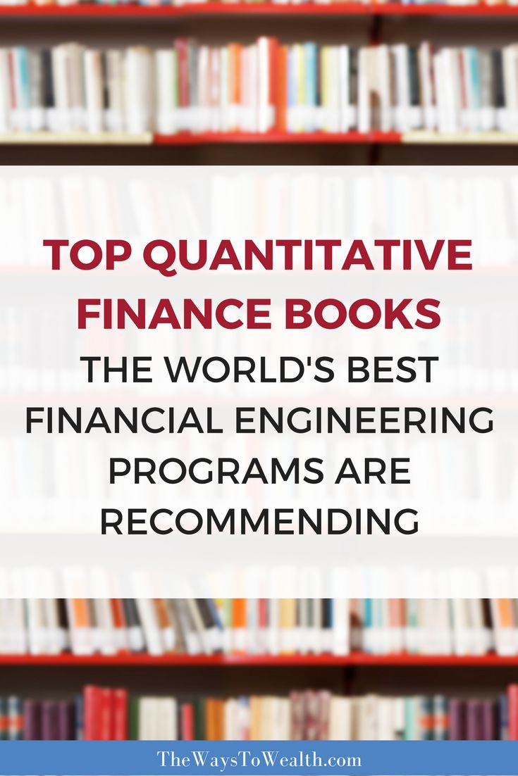 The books the top quantitative finance, computational finance, mathematical finance and financial engineering programs throughout the world are recommending to prospective students.