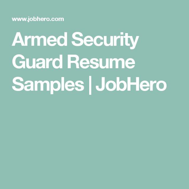 Armed Security Guard Resume Samples | JobHero