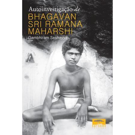 Autoinvestigação de Bhagavan Sri Ramana Maharshi
