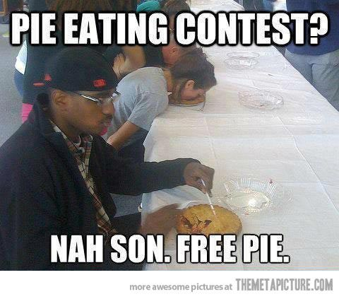 This thing. I would do this thing. Depending on the pie offered.