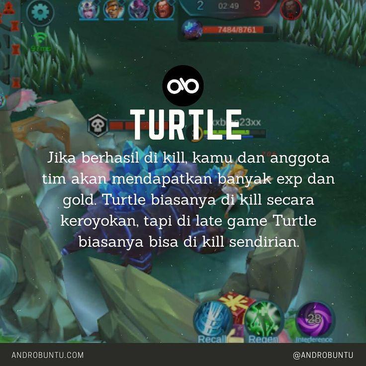 Turtle Mobile Legends - Jika berhasil di kill, kamu dan tim akan mendapatkan banyak gold serta exp.