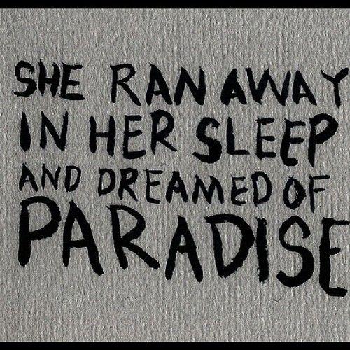 So lying underneath those stormy skies, she said oh-oh-oh-oh-oh-oh. I know the sun must set to rise.  This could be para- para- paradise Para- para- paradise.  This could be para- para- paradise.    ~Coldplay lyrics