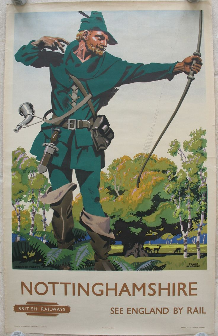 Nottinghamshire - Sherwood Forest - See England by Rail, by Frank Newbould. Robin Hood is probably the best known Nottinghamshire character. Here he is depicted in his Lincoln green suit, having just let loose an arrow in Sherwood Forest, with deer under the tree in the background. Original Vintage Railway Poster available on originalrailwayposters.co.uk