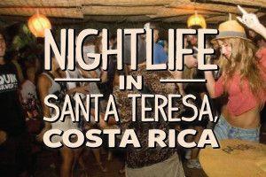 Nightlife in Santa Teresa, Costa Rica