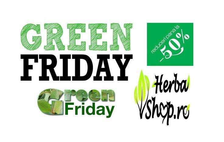 Green Friday on HerbaShop.ro http://herbashop.ro/oferte-produse-naturiste