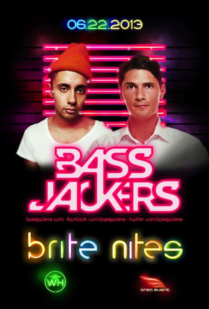 BassJackers this Saturday 6/22!!