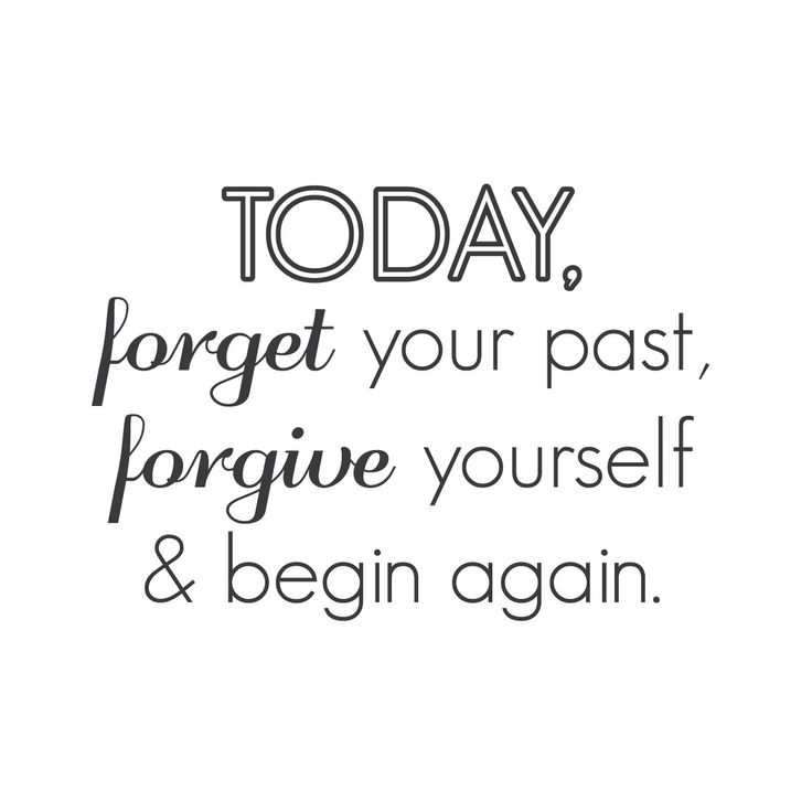 "Wall Quotes Wall Decals - ""TODAY, forget your past, forgive yourself,"