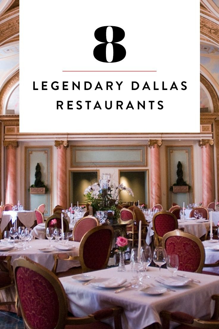 8 legendary dallas restaurants that you must try before you die