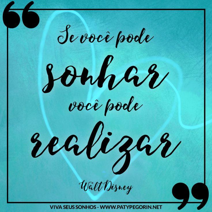 """Frase Walt Disney sobre sonhos   """"Se você pode sonhar, você pode realizar"""" Walt Disney"""