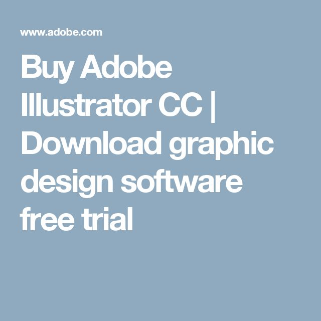 Buy Adobe Illustrator CC | Download graphic design software free trial