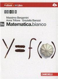 #Matematica. bianco. vol. 3s. con maths in edizione Zanichelli  ad Euro 15.20 in #Zanichelli #Libri