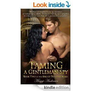 Taming A Gentleman Spy (The Spies of Mayfair Series Book 2) - Kindle edition by Maggi Andersen. Romance Kindle eBooks @ Amazon.com.