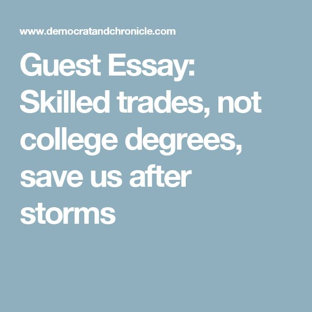 Guest Essay: Skilled trades, not college degrees, save us after storms