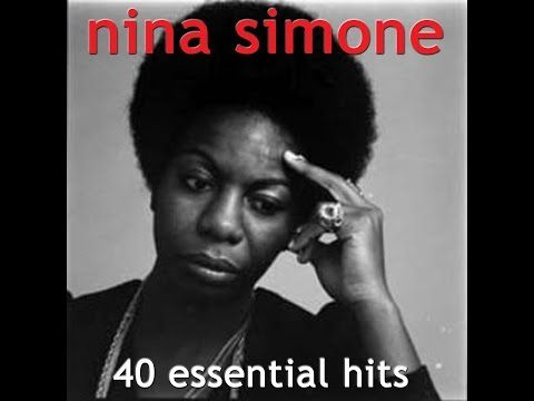 Nina Simone - 40 Essential Hits (AudioSonic Music) [Full Album] - YouTube