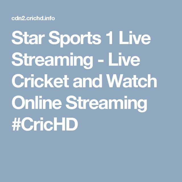 Star Sports 1 Live Streaming - Live Cricket and Watch Online Streaming #CricHD