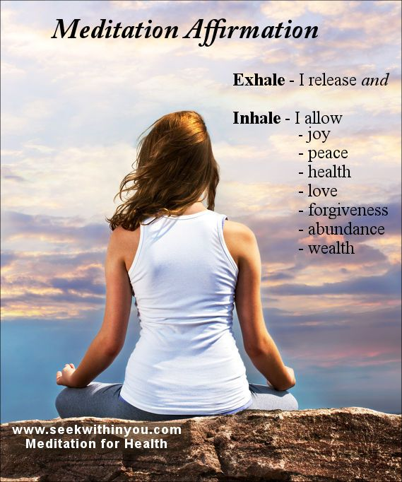 A meditation affirmation is a great way to relieve anxiety ...