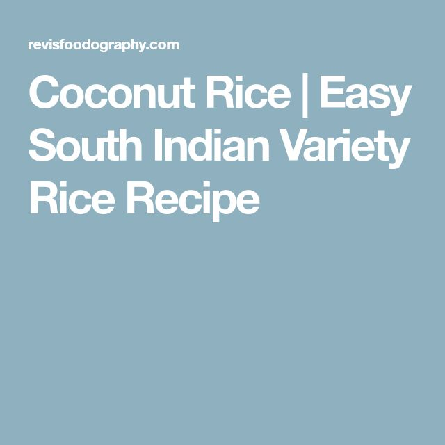 Coconut Rice | Easy South Indian Variety Rice Recipe