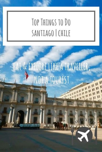 Top 10 BEST Things To Do In And Around SANTIAGO - Chile ...