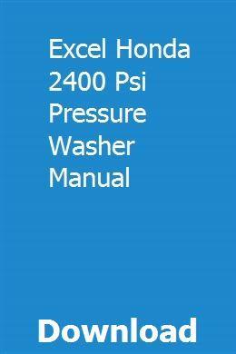 Excel Honda 2400 Psi Pressure Washer Manual pdf download