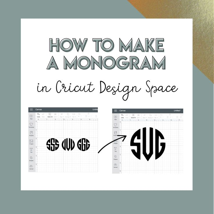 Super easy to follow step-by-step tutorial (with video) on how to create a monogram in Cricut Design Space. By the end, you'll know exactly how to customize pretty much everything you own to create personalized gifts or items to make and sell! #ArtAndCraftStepByStep