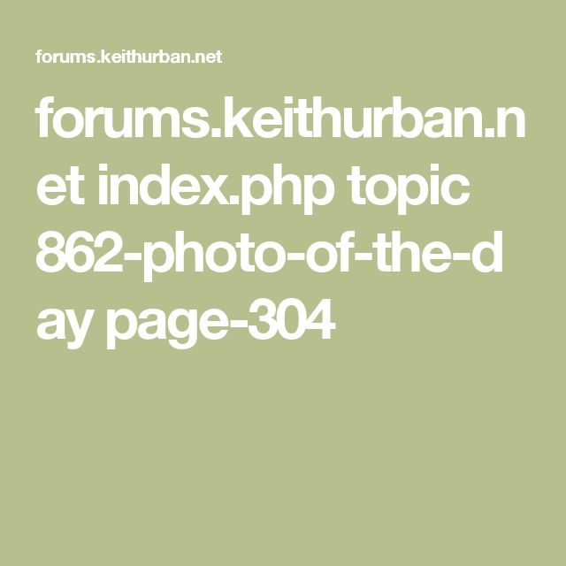 forums.keithurban.net index.php topic 862-photo-of-the-day page-304