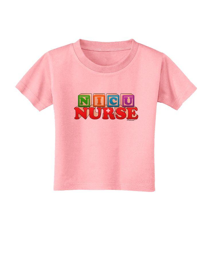 TooLoud Nicu Nurse Toddler T-Shirt