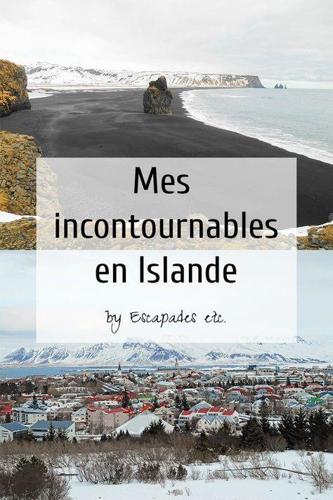 Les incontournables en Islande de Escapades ect.