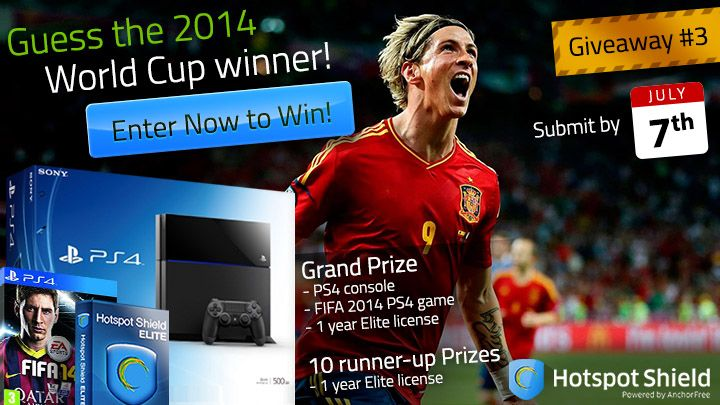 Guess who's going to be the 2014 FIFA World Cup winner for the chance to win: a PS4 console, FIFA 2014 PS4 game and Hotspot Shield Elite 1 year licenses. Submit your entry by July 7th (11:59pm PDT). Good luck!