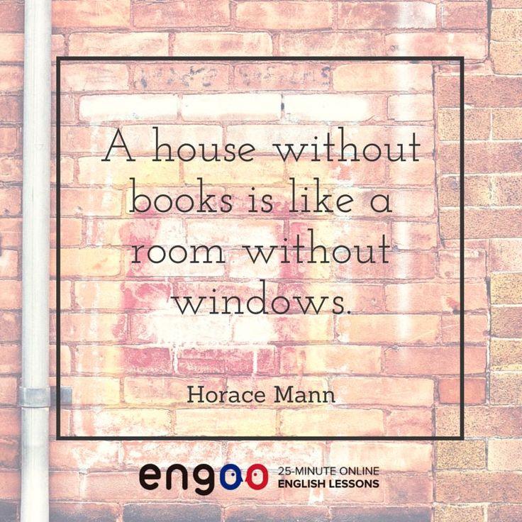 Дом без книг – как комната без окон. - Гораций Манн