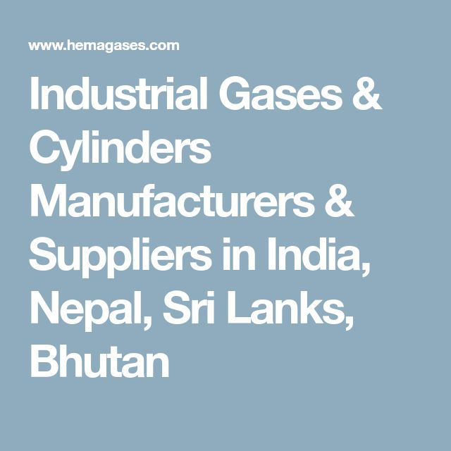 Industrial Gases & Cylinders Manufacturers & Suppliers in India, Nepal, Sri Lanks, Bhutan