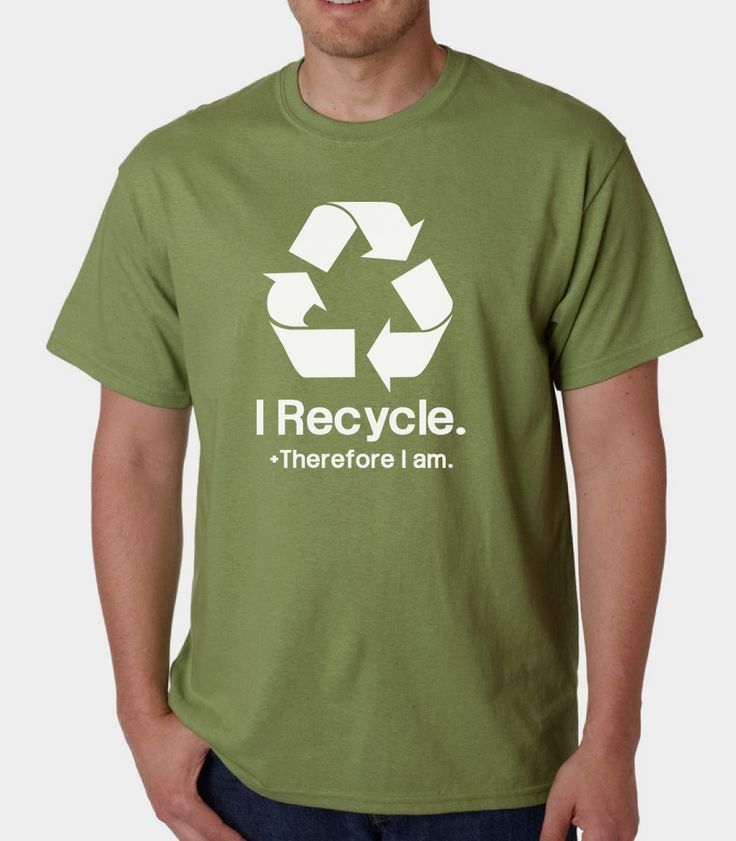 I Recycle Therefore I Am » Silly Boy T-shirts