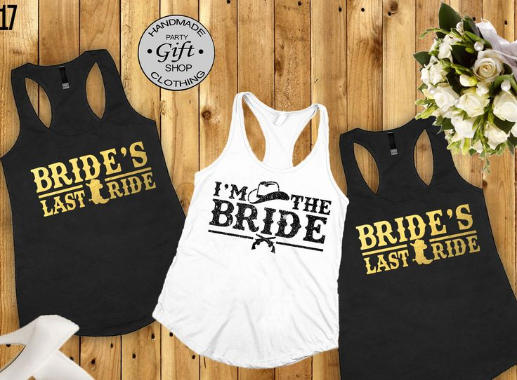 Brides Last Ride Bridal Party Shirts Bridesmaid Gift Shirt