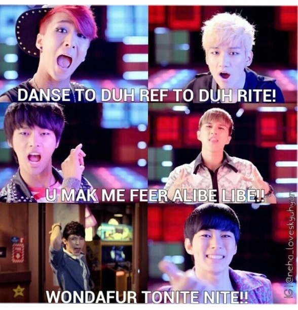 Sometimes, I don't realize that it was english until I look up the lyrics. :)  Vixx engrishhh