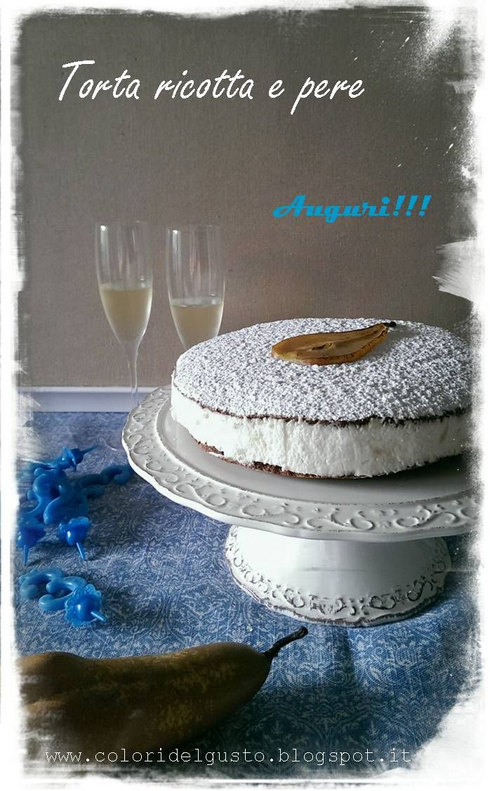 torta ricotta e pere / cake with ricotta and pears