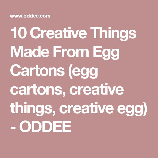 10 Creative Things Made From Egg Cartons (egg cartons, creative things, creative egg) - ODDEE