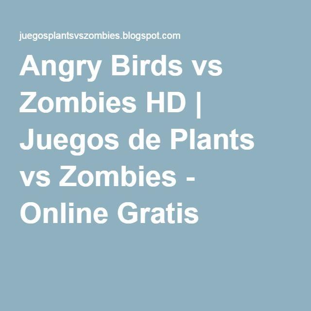 Angry Birds vs Zombies HD | Juegos de Plants vs Zombies - Online Gratis