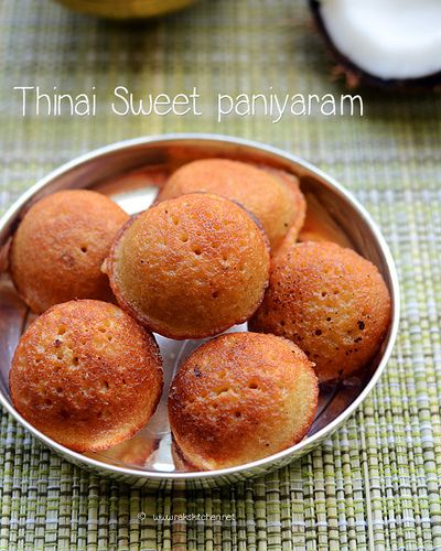 Foxtail millet recipe - thinai sweet paniyaram recipe with step by step pictures!