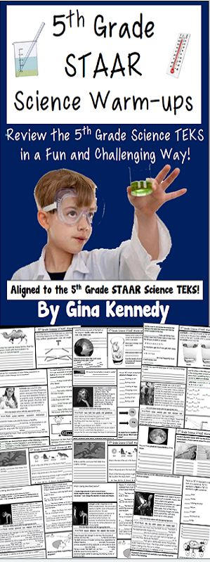 Everything you need to prepare your students for their 5th Grade STAAR Science Test. Thirty-two full-page warm-ups with multiple activities and concepts covered on each page. From vocabulary, puzzles, fill-in the blank, multiple choice and more, the activities and questions will challenge your students to remember the important concepts they are learning in science class. 100% aligned to newest 5th Grade Texas Science TEKS, covering all of the standards.$