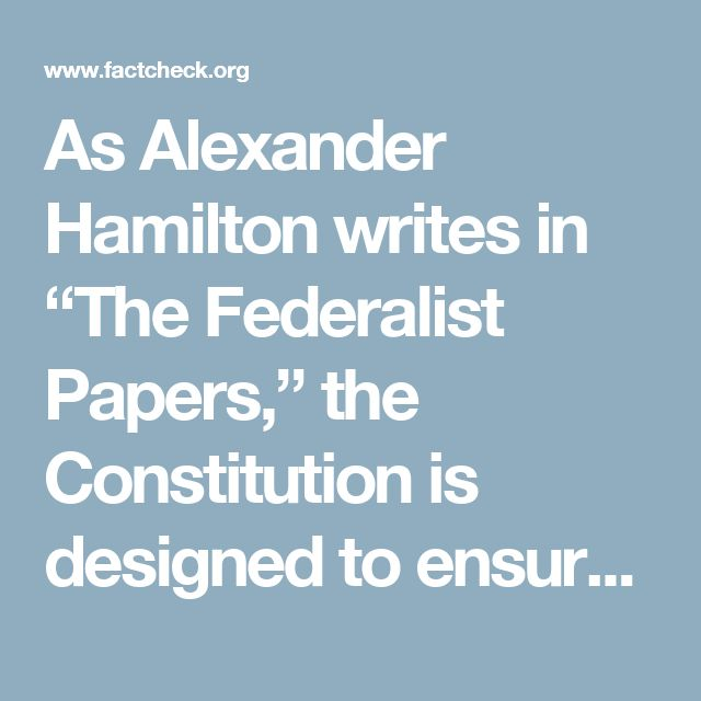 """As Alexander Hamilton writes in """"The Federalist Papers,"""" the Constitution is designed to ensure """"that the office of President will never fall to the lot of any man who is not in an eminent degree endowed with the requisite qualifications."""" The point of the Electoral College is to preserve """"the sense of the people,"""" while at the same time ensuring that a president is chosen """"by men most capable of analyzing the qualities adapted to the station, and acting under circumstances favorable to…"""