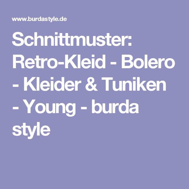Schnittmuster: Retro-Kleid - Bolero - Kleider & Tuniken - Young - burda style