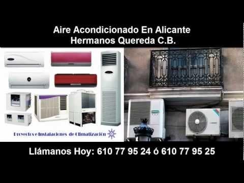 """Aire Acondicionado Alicante """"Hermanos Quereda"""" Llamar 610 77 95 24 - 610 77 95 25! Aire Acondicionado en Alicante - instalación, servicio técnico, ofertas. Instaladores de Aire Acondicionado con 30 años de experiencia en Alicante."""